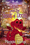 Dewi and the Seeds of Doom by Maggie  Lyons
