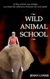 Wild Animal School by Jenny Lynne