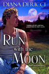Run with the Moon (Men of Silo, #1)