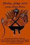 Turkey Slap 2012 by Charity Parkerson