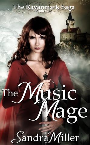 The Music Mage (The Ravanmark Saga, #1)