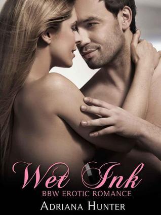 wet ink (plus size loving, #13) by adriana hunter