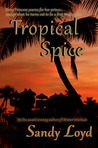Tropical Spice by Sandy Loyd