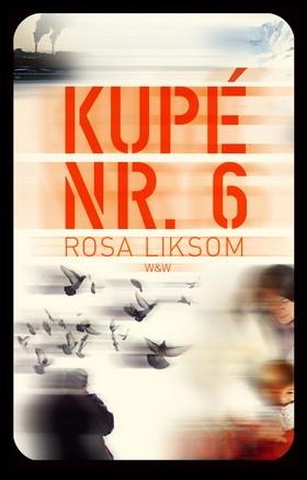 Kupé nr 6 by Rosa Liksom