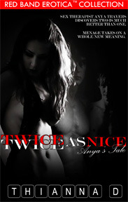 Twice as Nice: Anya's Tale