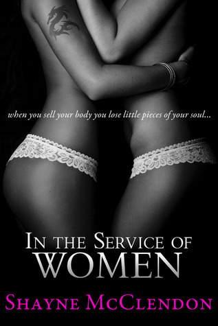 In the Service of Women by Shayne McClendon
