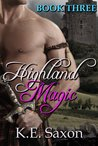 Highland Magic (Highlands Trilogy #3)
