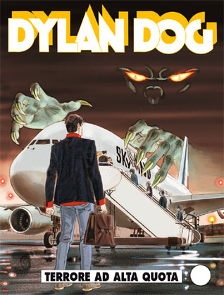 Dylan Dog n. 304: Terrore ad alta quota