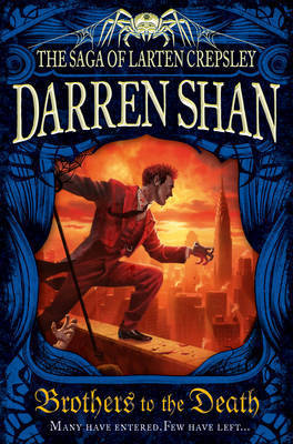 Brothers to the Death (The Saga of Larten Crepsley, #4) por Darren Shan