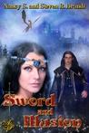 Sword & Illusion (Sword of Justice Saga #1)