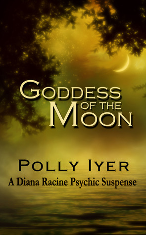 Goddess of the Moon (Diana Racine #2)