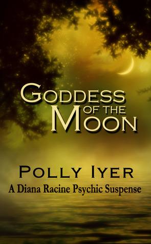 Goddess of the Moon (Diana Racine #2)