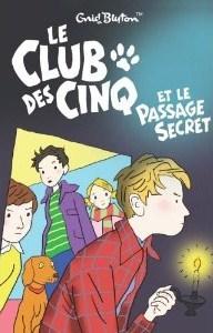 Le Club Des Cinq Et Le Passage Secret
