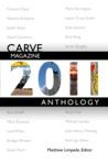Carve Magazine 2011 Anthology