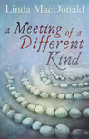 A Meeting of a Different Kind (Lydia, #2)
