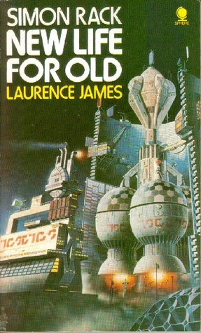 New Life For Old By Laurence James