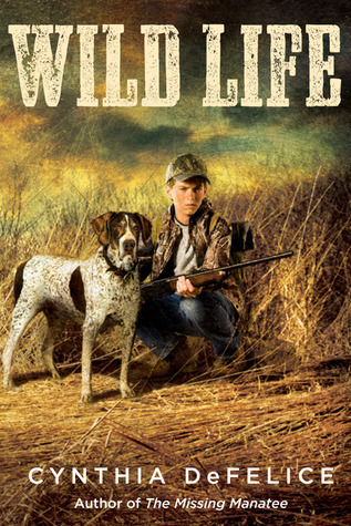 Wild Life By Cynthia C Defelice 4 Star Ratings