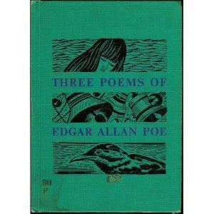 Three Poems of Edgar Allan Poe