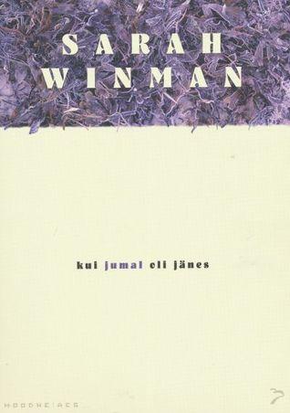 Kui jumal oli jänes by Sarah Winman