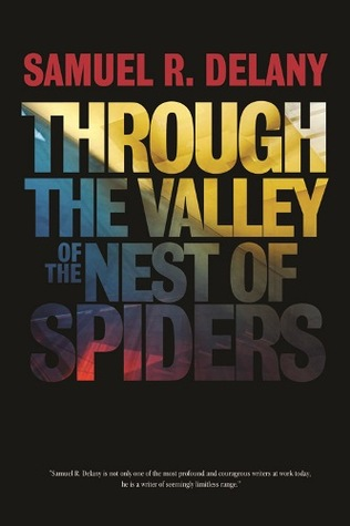 Through the Valley of the Nest of Spider...
