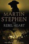 The Rebel Heart: Henry Gresham and the Earl of Essex (Henry Gresham, #4)