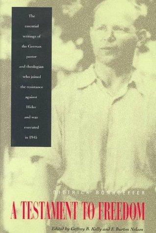 Ebook A Testament To Freedom by Dietrich Bonhoeffer read!