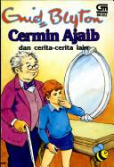 Cermin Ajaib dan cerita-cerita lain