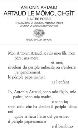 Artaud le Mômo, Ci-gît e altre poesie