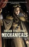 Mechanicals: A Steampunk Novel of the Crimean War
