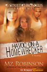Havoc on a Home Wrecker