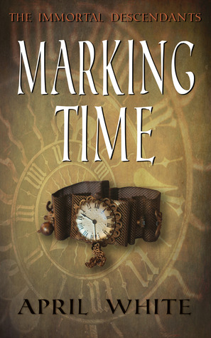 Marking Time(The Immortal Descendants 1)