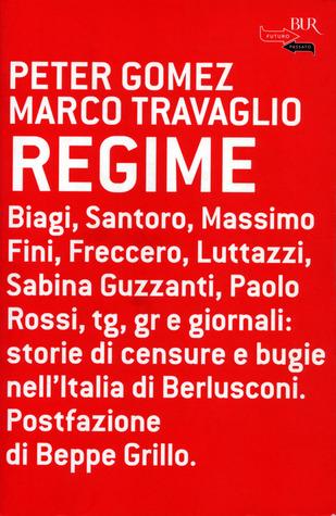 Regime by Peter Gómez