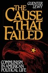 The Cause That Failed: Communism in American Political Life
