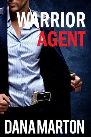 Warrior Agent (Agents Under Fire #3)