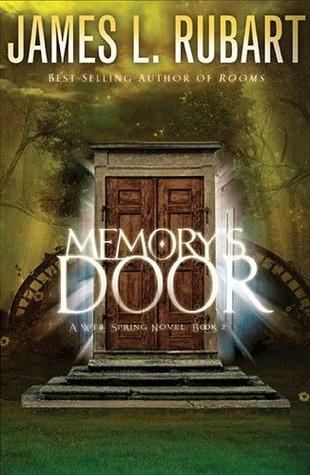 Memory's Door (A Well Spring Novel, #2)