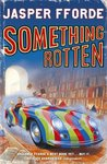Something Rotten (Thursday Next, #4)