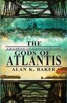 The Gods of Atlantis (Blackwood and Harrington, #3)