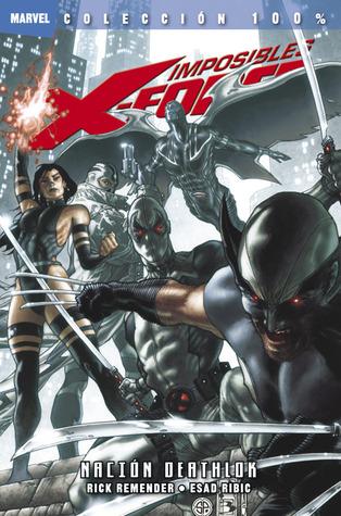 Imposibles X-Force 2: Nación Deathlok (Colección 100% Marvel Imposibles X-Force, #2)