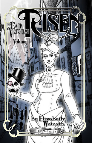 The Dark Victorian: Risen Volume One