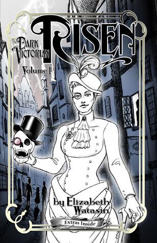 The Dark Victorian: Risen Volume One