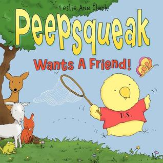Peepsqueak Wants a Friend