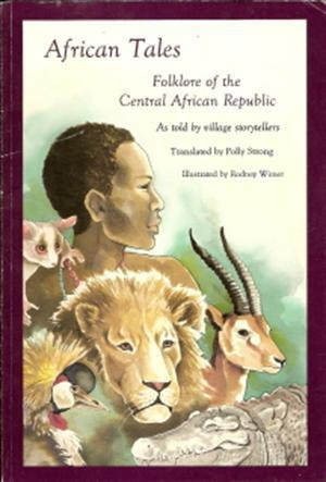 African Tales: Folklore of the Central African Republic