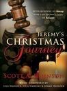 Jeremy's Christmas Journey by Scott A.  Johnson