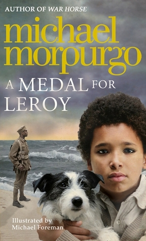 Ebook A Medal for Leroy by Michael Morpurgo PDF!
