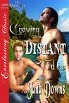 Craving Distant Tides