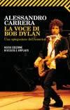 La voce di Bob Dylan: Una spiegazione dell'America