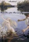 Maahilund (The Fair and Fey, #2)