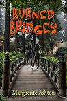 Burned Bridges by Marguerite Ashton