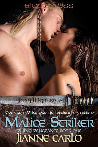Malice Striker (Viking Vengeance, #1)