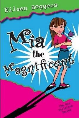 Mia the Magnificent